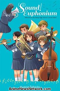 Sound! Euphonium: Welcome to the Kitauji High School Concert Band Novel