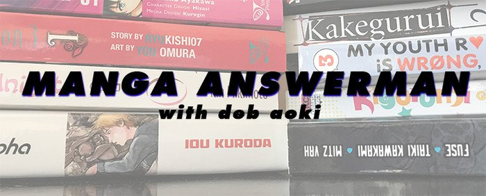 Manga Answerman - ¿Por qué mi manga favorita no está disponible digita